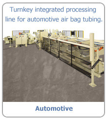 Turnkey integrated processing line for automotive air bag tubing